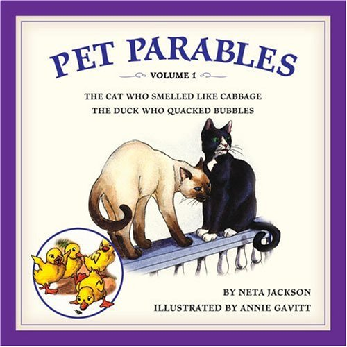 Pet Parables, Volume 1: The Cat Who Smelled Like Cabbage & The Duck Who Quacked Bubbles