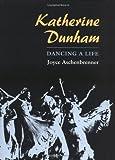 img - for Katherine Dunham: DANCING A LIFE book / textbook / text book