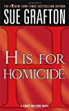 """H"" is for Homicide (Kinsey Millhone Alphabet Mysteries)"