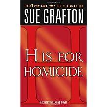 """H"" is for Homicide: A Kinsey Millhone Novel (Kinsey Millhone Alphabet Mysteries)"