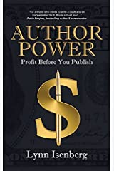 Author Power: Profit Before You Publish by Lynn Isenberg (2014-12-12) Hardcover