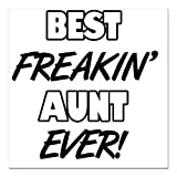 Best i-Custom World Aunt Evers - CafePress - Best Freakin' Aunt Ever Square Car Review