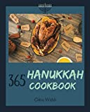 Hanukkah Cookbook 365: Enjoy Your Cozy Hanukkah Holiday With 365 Hanukkah Recipes! [Book 1]
