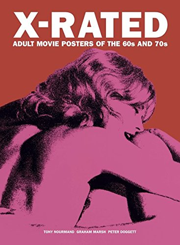 X-rated: Adult Movie Posters of the 60s and (60s Chic Art)
