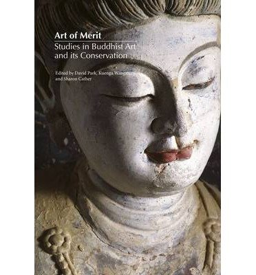 Download By David Park Art of Merit: Studies in Buddhist Art and its Conservation [Hardcover] ebook