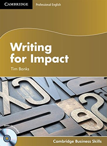 Writing for Impact Student's Book with Audio CD (Cambridge Business Skills) by Cambridge University Press
