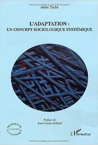 Lire L'adaptation : un concept sociologique systémique epub, pdf