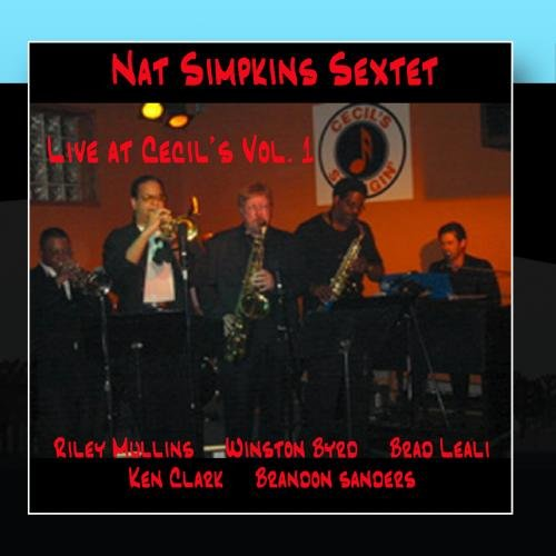 Nat Simpkins Sextet Live at Cecil's Vol.1 by Bluejay Records