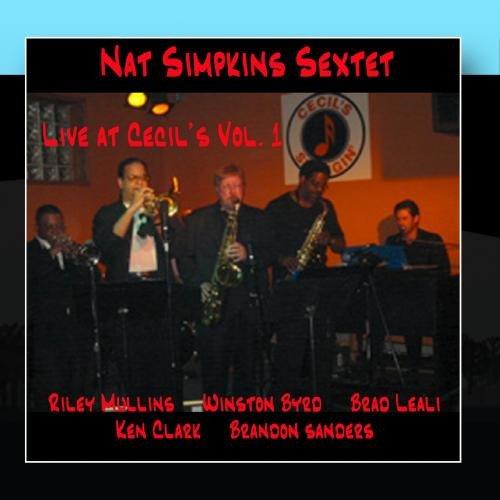 Nat Simpkins Sextet Live at Cecil's Vol.1
