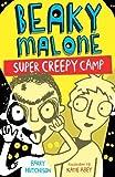 Super Creepy Camp (Beaky Malone (2017))