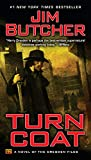 Book cover from Turn Coat (The Dresden Files, Book 11) by Jim Butcher