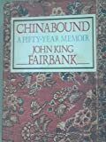 Chinabound, John K. Fairbank, 0060390050