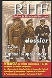 RHF - Revista de Historia del Fascismo: Dossier Junio 1940: España ocupa Tánger. Primero (y único) fruto imperial (Spanish Edition)