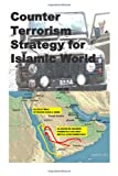Counter Terrorism Strategy for Islamic World, Agha Amin, 1496023102
