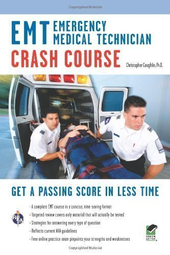 EMT (Emergency Medical Technician) Crash Course (EMT Test Preparation) by Coughlin Ph.D., Christopher Published by Research & Education Association 1st (first) edition (2012) Paperback