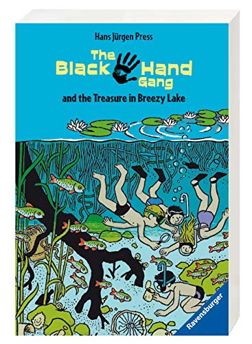 The Black Hand Gang and the Treasure in Breezy Lake. ( Ab 12 J.). Englische Ausgabe mit vielen Vokabeln. (English and German Edition)