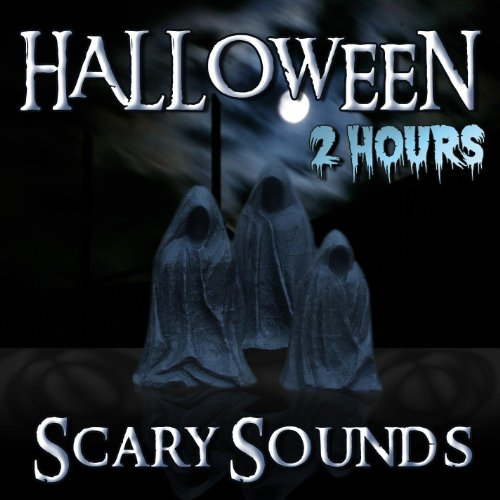 Halloween Scary Sounds - 2 Hours -