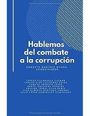 Hablemos del combate a la corrupción