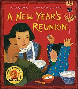 a new years reunion a chinese story yu li qiong zhu cheng liang 9780763658816 amazoncom books