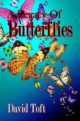 A Legacy Of Butterflies (the Butterflies Trilogy Book 2)