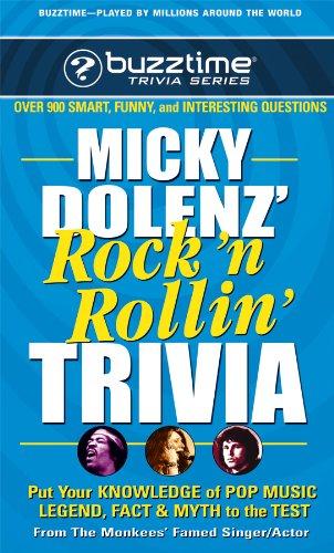 Micky Dolenz' Rock 'n Rollin' Trivia (Buzztime Trivia Series) [Micky Dolenz] (De Bolsillo)