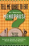 Tell Me What to Eat as I Approach Menopause, Elaine Magee, 1564144259