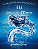 Billy: Messenger of Powers (The Billy Saga Book 1)