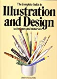Complete Guide to Illustration and Design, Dalley, Terence, 0890093164