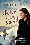 Stone and Sand: Book 3 in the young Raleigh Harmon mysteries (The Raleigh Harmon mysteries) (Volume 3)