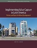 Implementing Value Capture in Latin America, Smolka, Martim O., 1558442847