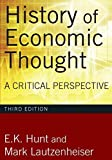 History of Economic Thought, 3rd Edition: A Critical Perspective