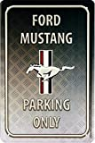 Ford Mustang Parking Only US car auto 20 x 30 cm cartel de chapa 1594