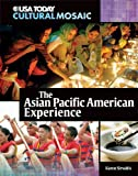 The Asian Pacific American Experience, Karen Sirvaitis, 0761340890