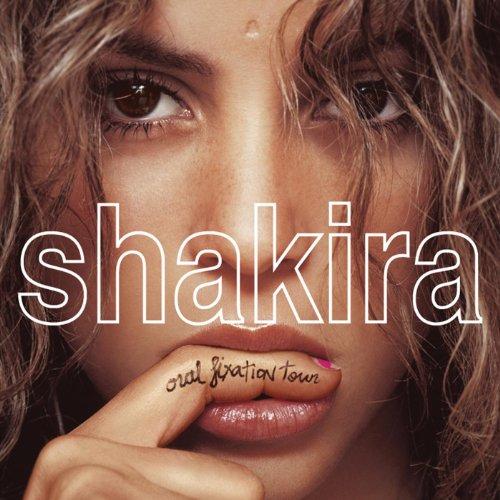 Shakira Oral Fixation Tour (Live)