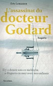 L'assassinat du docteur Godard par Lemasson