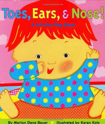 Body Flap (Toes, Ears, & Nose! A Lift-the-Flap Book)