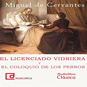 El licenciado Vidriera [The Lawyer of Glass] Audiobook