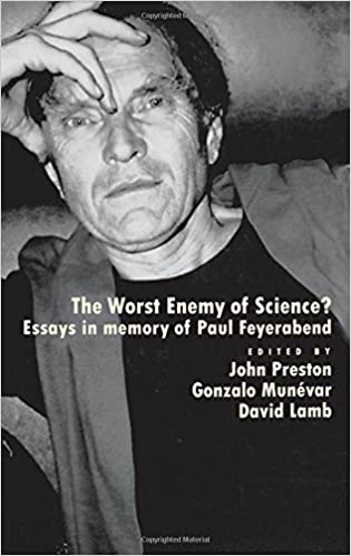 Amazoncom The Worst Enemy Of Science Essays In Memory Of Paul  The Worst Enemy Of Science Essays In Memory Of Paul Feyerabend St Edition