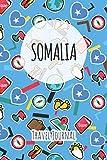 Somalia Travel Journal: 6x9 Travel planner I Road trip planner I Dot grid journal I Travel notebook I Travel diary I Pocket journal I Gift for Backpacker