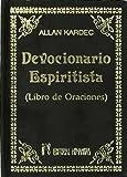 Devocionario espiritista : libro de oraciones