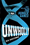 Front cover for the book Unwholly by Neal Shusterman