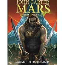 John Carter of Mars Series [Books 1-7] (Mockingbird Classics)