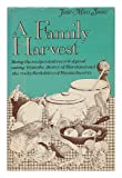 A Family Harvest, Jane M. Snow, 0672521695