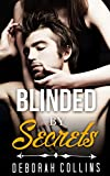 ROMANCE COLLECTION: MIXED GENRES: Blinded By Secrets (An Alpha Male Bady Boy Navy SEAL Contemporary Mystery Romance Collection) (Romance Collection Mix: Multiple Genres)