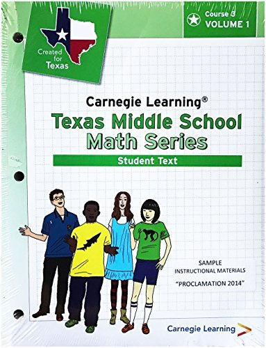 (Carnegie Learning Texas Middle School Math Series, Student Text, Vol. 1 & 2)