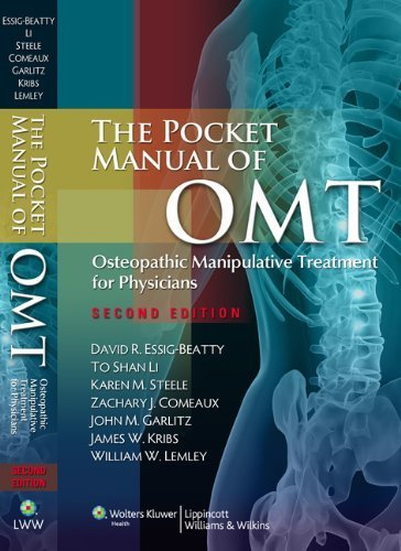 The Pocket Manual of OMT: Osteopathic Manipulative Treatment for Physicians 2nd by David R. Essig-Beatty, To-Shan Li, Karen M. Steele, Zachary (2010) Spiral-bound