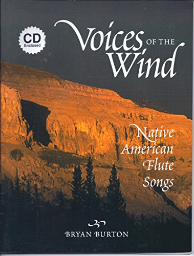 Voices of the Wind: Native American Flute Songs