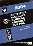 Griffith's 5-Minute Clinical Consult for PDA : Powered by Skyscape, Inc, Dambro, Mark R., 0781751950