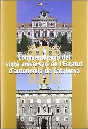 Descargar ebooks gratuitos para ipad mini Commemoració del vintè aniversari de l'Estatut d'Autonomia de Catalunya. Acte institucional celebrat al Palau del Parlament el dia 9 de desembre de 1999 (Testimonis parlamentaris) PDB