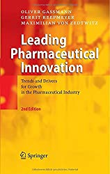 Leading Pharmaceutical Innovation: Trends and Drivers for Growth in the Pharmaceutical Industry